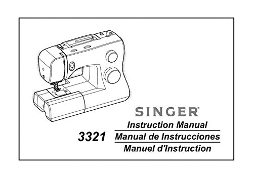 (Singer 3321-TALENT Sewing Machine/Embroidery/Serger Owners Manual Reprint)