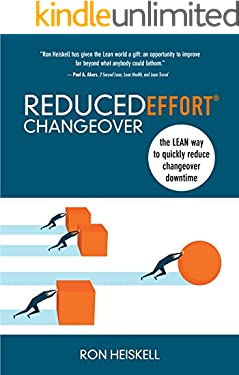 ReducedEffort Changeover: The Lean way to quickly reduce changeover downtime