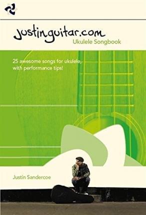 Download [(Justinguitar Ukulele Songbook)] [Author: Justin Sandercoe] published on (December, 2014) pdf