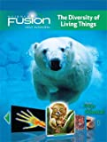 ScienceFusion, Module B: The Diversity of Living Things, Interactive Worktext Grades 6-8, Student Edition