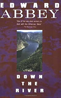 beyond the wall essays from the outside edward abbey down the river plume