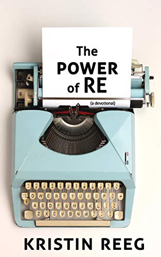 THE POWER OF RE