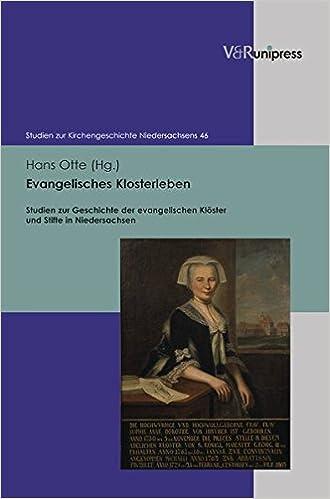 Evangelisches Klosterleben: Studien Zur Geschichte Der Evangelischen Kloster Und Stifte in Niedersachsen (Studien Zur Kirchengeschichte Niedersachsens)