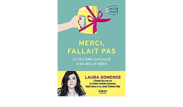 Merci Fallait Pas Le Sexisme Explique A Ma Belle Mere French