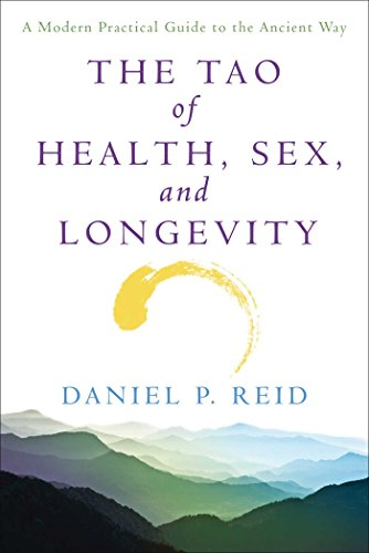 The Tao of Health, Sex, and Longevity: A Modern Practical Guide to the Ancient Way