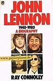 """""""John Lennon, 1940-80"""" av Ray Connolly"""