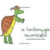 A Tartaruga Maricota (Portuguese Edition)