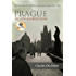Prague: My Long Journey Home: A Memoir of Survival, Denial, and Redemption