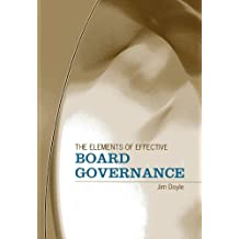 The Elements of Effective Board Governance