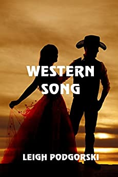 Western Song by [Podgorski, Leigh]