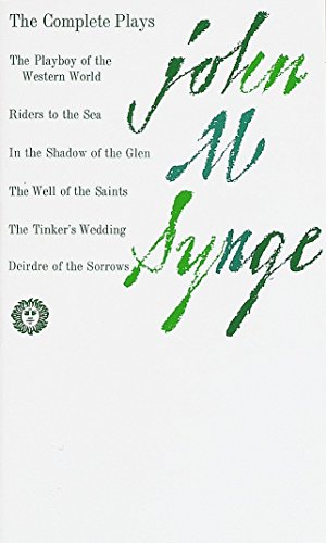 The Complete Plays of John M. Synge