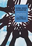 img - for Global Issues in Education: Pedagogy, Policy, Practice, and the Minority Experience book / textbook / text book