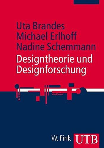 Designtheorie und Designforschung (Design studieren, Band 3152)