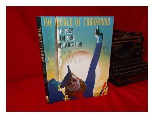 The World of Tomorrow: The 1939 New York World