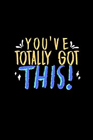 You've Totally got this!: Lined note