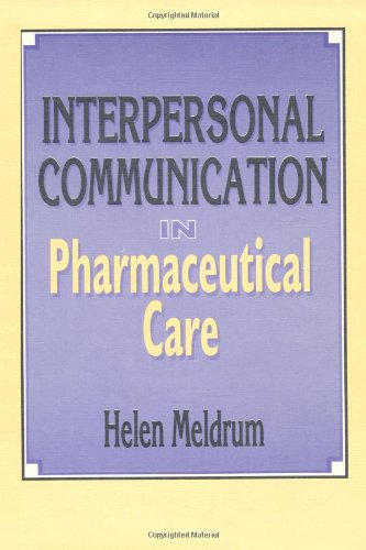 Interpersonal Communication in Pharmaceutical Care (Pharmaceutical Science)