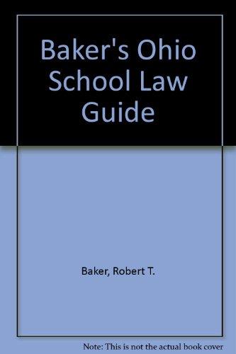 Baker's Ohio School Law Guide