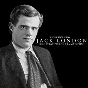 Short Stories by Jack London Audiobook
