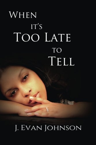 Search : When it's Too Late to Tell (Volume 1)