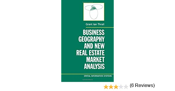 Business Geography And New Real Estate Market Analysis (Spatial