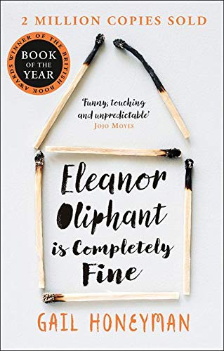 Cover: Gail Honeyman Eleanor Oliphant is completely fine