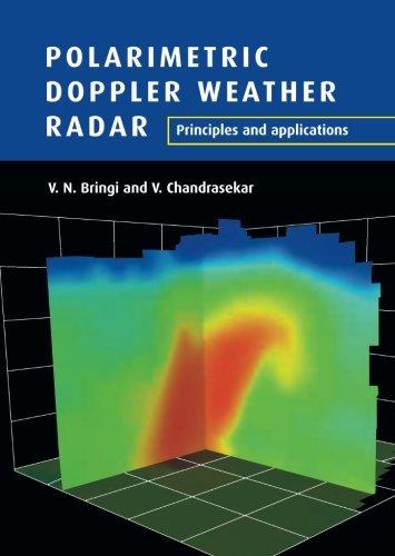 (Polarimetric Doppler Weather Radar: Principles and Applications)