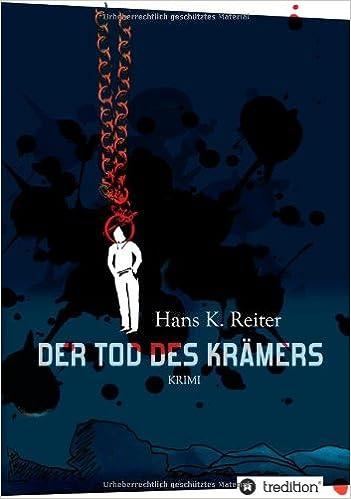Der Tod des Kr???mers by Hans K. Reiter (2013-10-07)