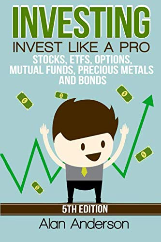 41qwcIP1egL - Investing: Invest Like A Pro: Stocks, ETFs, Options, Mutual Funds, Precious Metals and Bonds