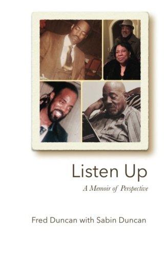 Listen Up: A Memoir of Perspective