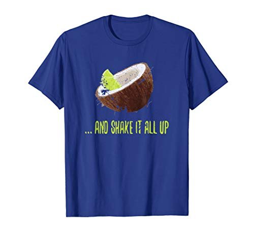 Lime In The Coconut And Shake It All Up Graphic T-Shirt