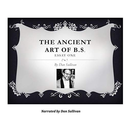 Pdf Entertainment The Ancient Art of B.S.: Essay One