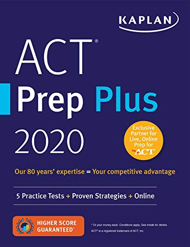 ACT Prep Plus 2020: 5 Practice Tests + Proven Strategies + Online (Kaplan Test Prep) (Best Gmat Study Guide 2019)