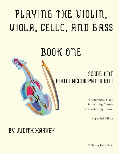 Playing the Violin, Viola, Cello, and Bass Book One, Score & Piano Accompaniment -