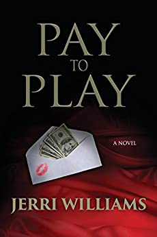 Pay to Play by [Williams, Jerri]