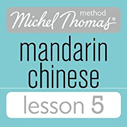 Michel Thomas Beginner Mandarin Chinese Lesson 5