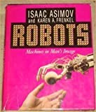 Robots, Isaac Asimov, 0517551101