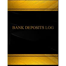 Bank Deposits (Log Book, Journal - 125 pgs, 8.5 X 11 inches): Bank Deposits Logbook (Black  cover, X-Large)
