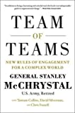 [ Team of Teams: New Rules of Engagement for a Complex World by McChrystal, Stanley A. ( Author ) May-2015 Hardcover ]