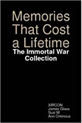 Memories That Cost a Lifetime: The Immortal War Collection by Suzi M (2008-10-22) Paperback