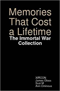 Memories That Cost a Lifetime: The Immortal War Collection by Suzi M (2008-10-22)