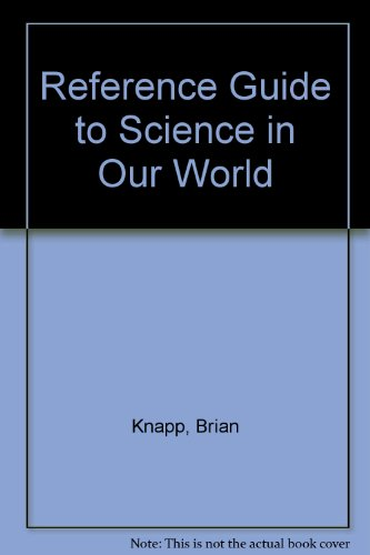 Reference Guide/photocopiable Masters (Science in Our World) ()