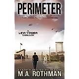 Perimeter (A Levi Yoder Novel Book 1)