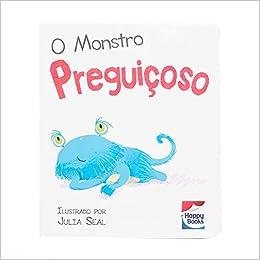 O Monstro Preguicoso (Em Portugues do Brasil): Happy ...