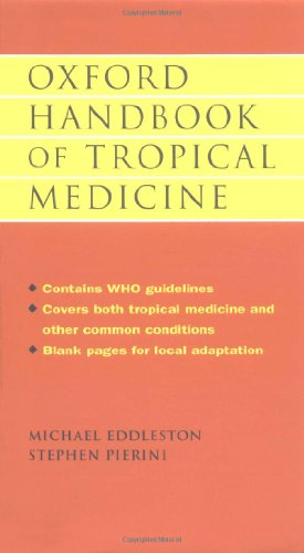 (Oxford Handbook of Tropical Medicine (Oxford Medical Publications))