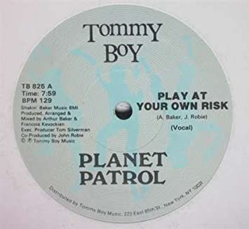 PLANET PATROL - Play at Your Own Risk / Rock at Your Own