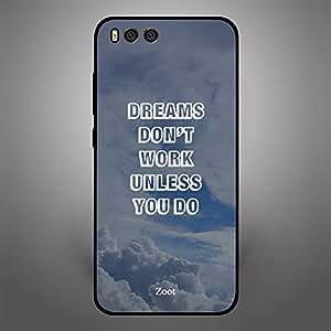 Xiaomi MI 6 Dreams Dont Work Unless You do