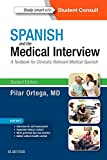 Spanish and the Medical Interview: A Textbook for