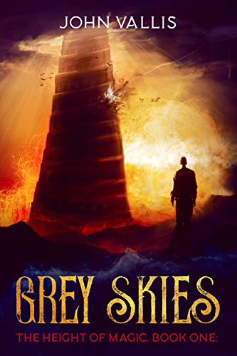 Grey Skies (The Height of Magic Book 1)