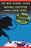 Grave descend by John Lange front cover