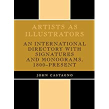 Artists as Illustrators by John Castagno (1989-06-28)